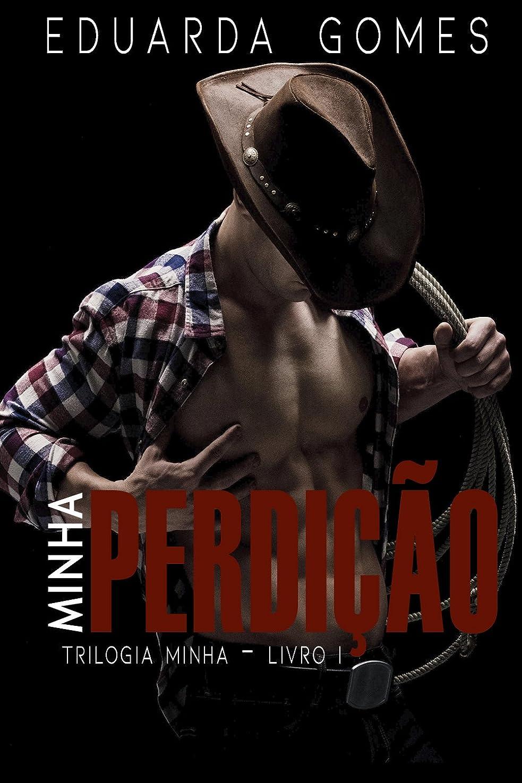 感動する物理的にサイトMinha Perdi??o (Trilogia Minha Livro 1) (Portuguese Edition)