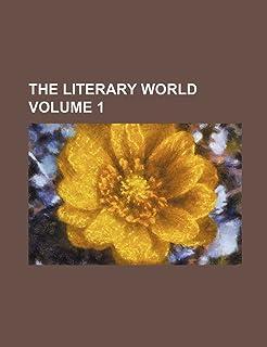 The Literary World Volume 1