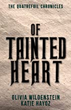 Of Tainted Heart (The Quatrefoil Chronicles Book 2) (English Edition)