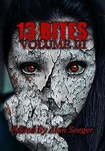 13 Bites Volume III (13 Bites Horror Anthology Book 3) (English Edition)