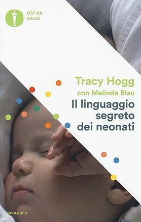 Il linguaggio segreto dei neonati