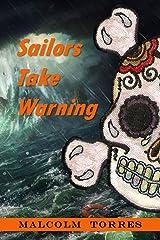 Sailors Take Warning Kindle Edition