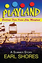 Playland: Greetings From Ocean City, Maryland