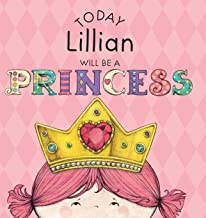 Today Lillian Will Be a Princess