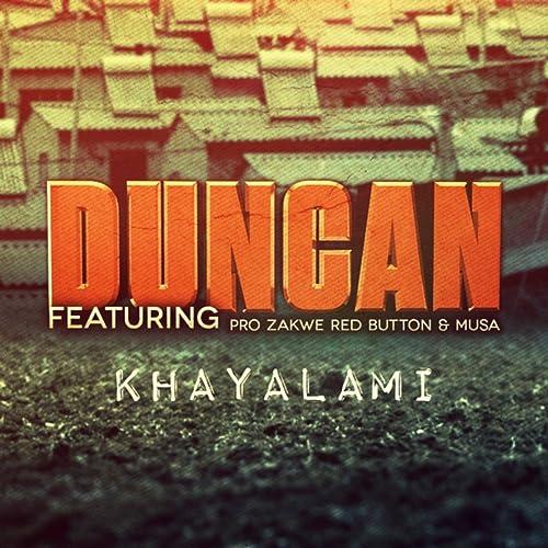 Khayalami by Zakwe, Red Button & Musa Duncan feat  Pro on Amazon