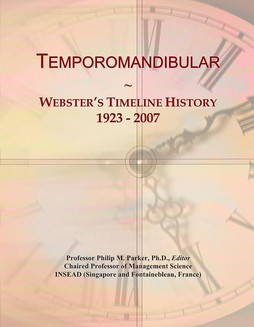 言い訳小川七面鳥Temporomandibular: Webster's Timeline History, 1923 - 2007