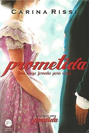 Prometida: Uma longa jornada para casa (Vol. 4 Perdida)