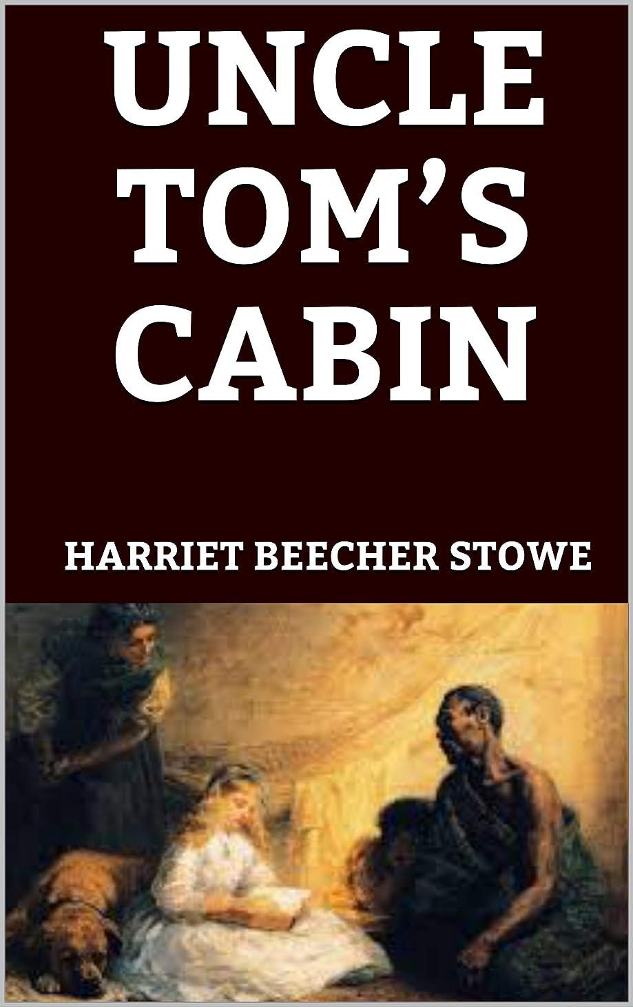 控えめなびっくりした顕著UNCLE TOM'S CABIN (English Edition)