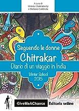 Seguendo le donne Chitrakar. Dario di un viaggio in India. Winter school Bicocca 2015