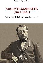 Livres Auguste Mariette (1821-1881) - des Berges de la Liane aux Rives du Nil PDF