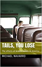 Tails, You Lose: The effects of broken homes in America