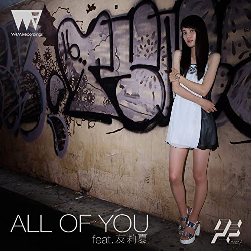 ALL OF YOU feat. 友莉夏