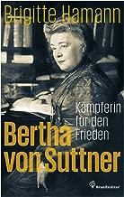 Bertha von Suttner: Kämpferin für den Frieden (German Edition)