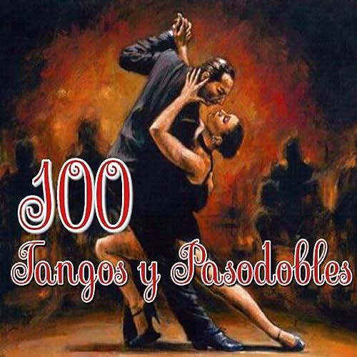 100 Tangos y Pasodobles