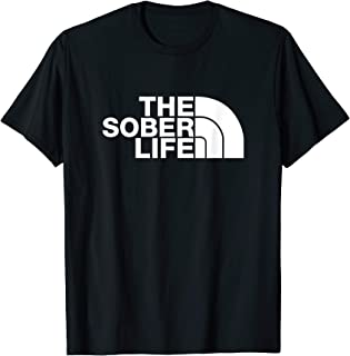 The Sober Life NA AA Sober Recovery T-Shirt