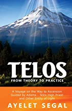 Telos - From Theory To Practice