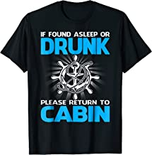If Found Drunk Please Return To Cabin Funny Cruise Shirts
