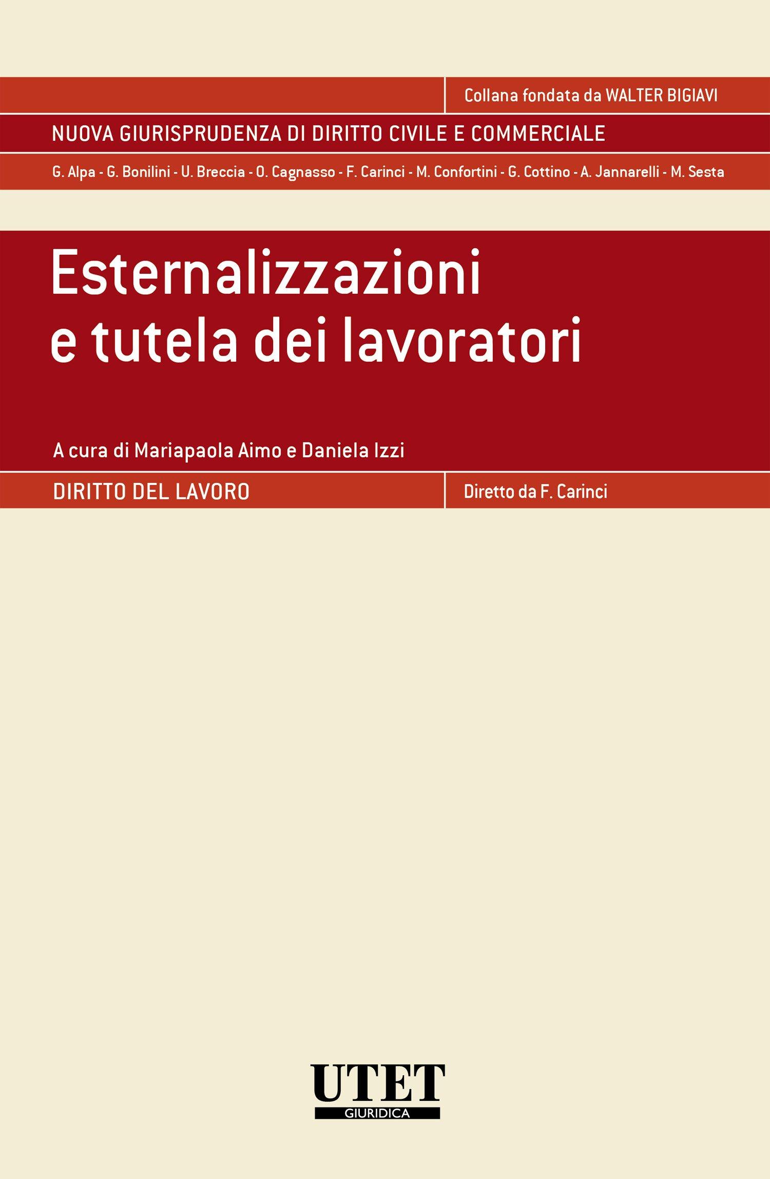 Esternalizzazioni e tutela dei lavoratori (Italian Edition)