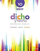 Dicho y hecho: Beginning Spanish, 10th Edition Brief (Spanish Edition)