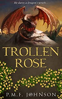 Trollen Rose (Saga Of Sinnesemota Book 2)