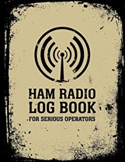 HAM Radio Log Book For Serious Operators: Logbook Journal Notebook For Amateur Radio Operator - Up To 4165 Unique Entries - Track All Communications ... Grunge Black And Beige Design Series)