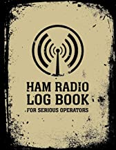 HAM Radio Log Book For Serious Operators: Logbook Journal Notebook For Amateur Radio Operator - Up To 4165 Unique Entries ...