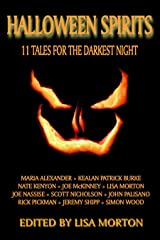 Halloween Spirits: 11 Tales for the Darkest Night Kindle Edition