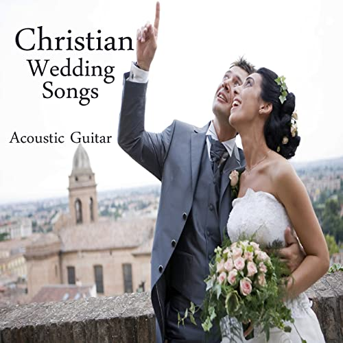 Christian Wedding Songs Instrumental Acoustic Guitar By Music
