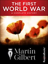 The First World War: A Complete History (English Edition)