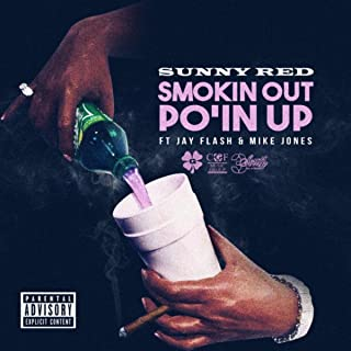 Smokin Out Po'in Up [Explicit]