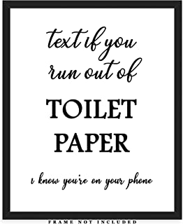 Text If You Run Out Of Toilet Paper… Typography Wall Art Print: Funny (8x10) Unframed Poster Print - Great Gift Idea Under $15 For Bathroom Décor