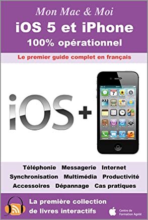 iOS 6 - Le guide officieux (French Edition)