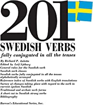 201 Swedish Verbs: Fully Conjugated in All the Tenses (201 Verbs Series)
