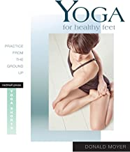 Yoga for Healthy Feet: Practice from the Ground Up (Yoga Shorts)