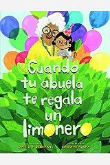 Cuando Tu Abuela Te Regala Un Limonero Paperback