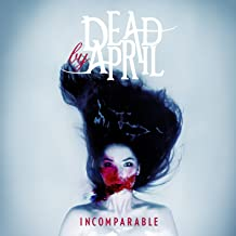 dead by april incomparable