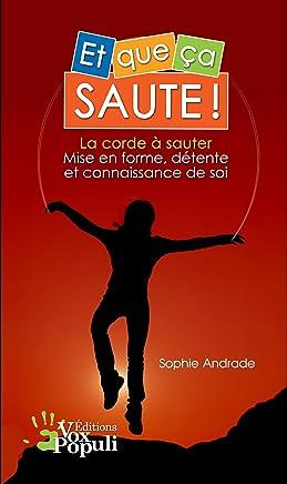 Et que ça saute ! La corde à sauter : mise en forme, détente et connaissance de soi (French Edition)