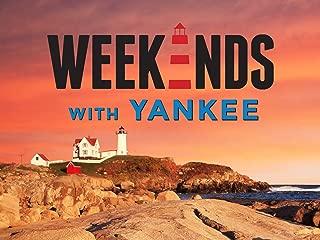 Weekends with Yankee Season 1