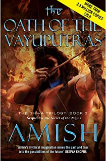 The Oath of the Vayuputras by Amish Tripathi - Paperback