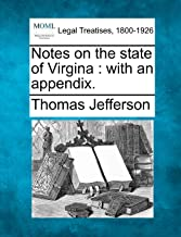 Notes on the State of Virgina: With an Appendix.