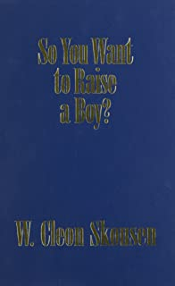 So You Want to Raise a Boy?