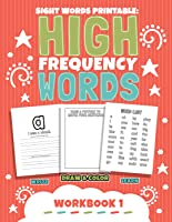 Sight Words Printable: High Frequency Words Workbook 1 (Kindergarten and First Grade)