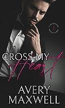 Cross My Heart: A Small Town Billionaire Single Dad Romance (The Westbrooks: Broken Hearts Book 1)