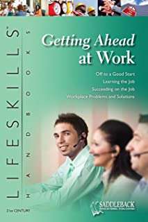 The 21st Century Lifeskills Handbook: Getting Ahead at Work