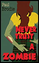 Never Trust a Zombie (English Edition)