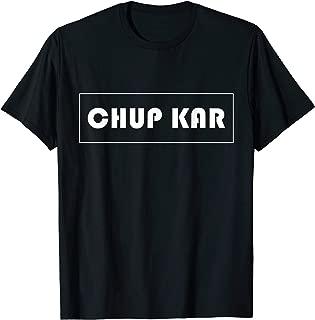 Shirt Chup Kar on Rectangle Tap Love Gift for Men and Women T-Shirt