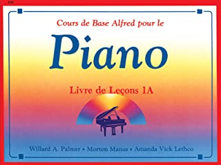 Alfred'S Basic Piano Library Lesson 1a Frans: French Edition Lesson Book 1a