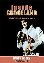 Inside Graceland: Elvis' Maid Remembers