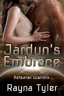 Jardun's Embrace: Sci-fi Alien Romance (Ketaurran Warriors Book 1)