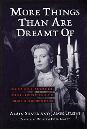 More Things Than Are Dreamt of: Masterpieces of Supernatural Horror-From Mary Shelley to Stephen King-In Literature and Film